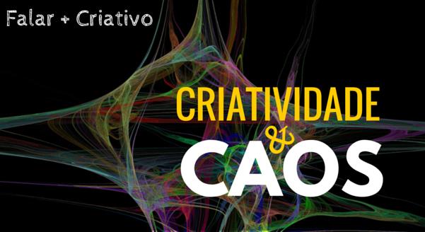 Criatividade e Caos